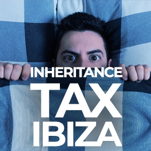 Inheritance Tax Ibiza