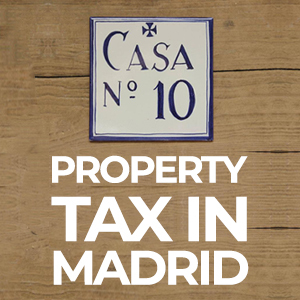 Property Taxes in Madrid