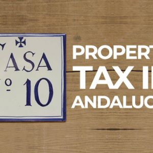 Property Taxes in Andalucia